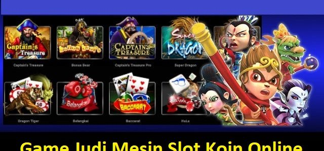 Game Judi Mesin Slot Koin Online
